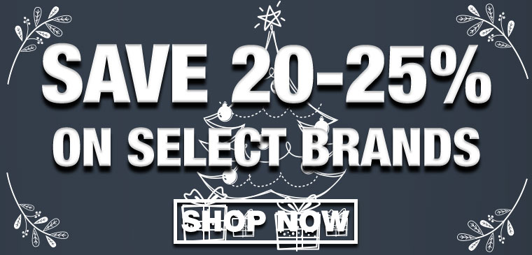 Save 20-25% on Select Brands