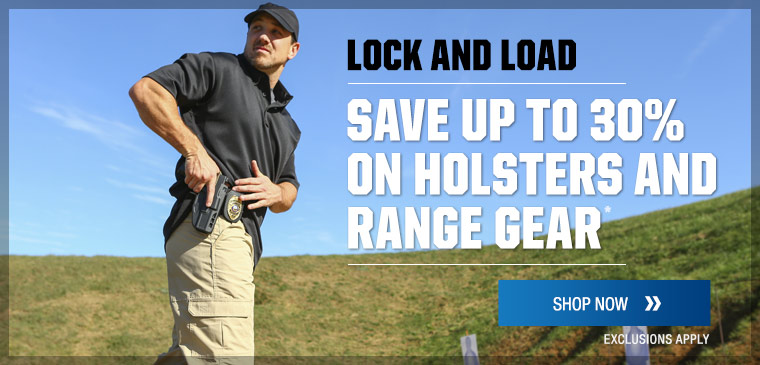 Save up to 30% on select holsters and range gear