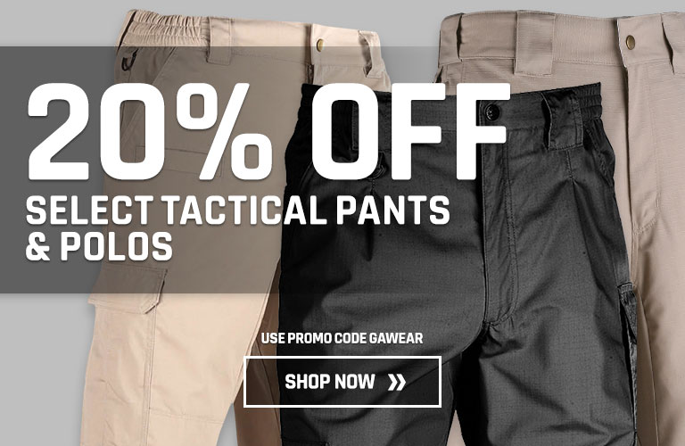 20% Off Select Tactical Pants & Polos