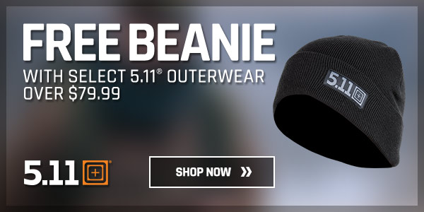 Free Beanie with Select 5.11 Outerwear
