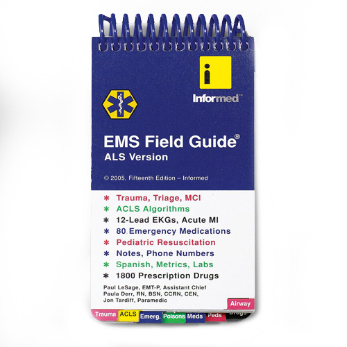 InforMed EMS/ALS 16th Edition Field Guide