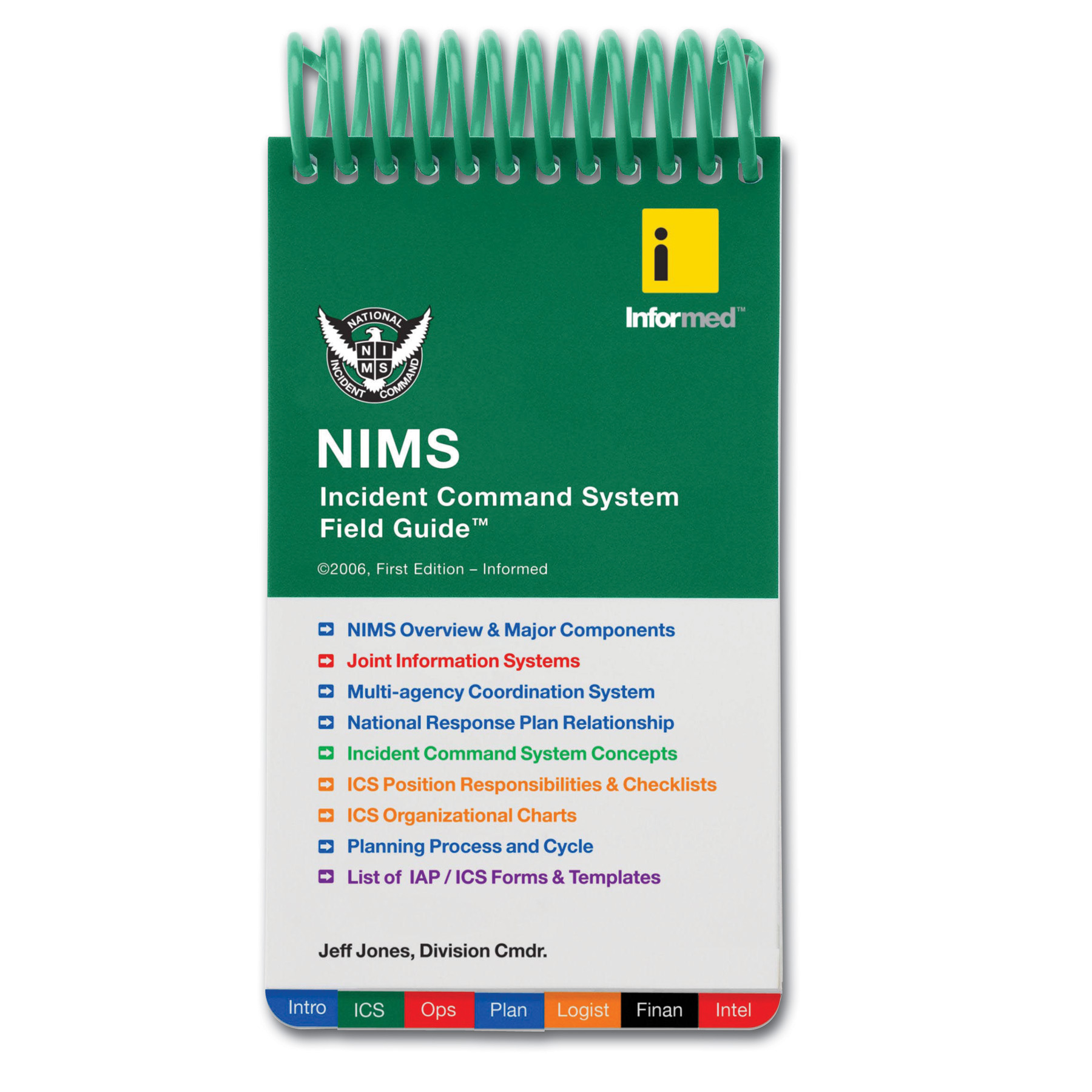InforMed NIMS Incident Command System Field Guide 2nd Editio